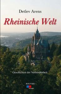 Cover des Buches Rheinische Welt von Dr. Detlev Arens