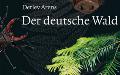 Detlev Arens: Der deutsche Wald